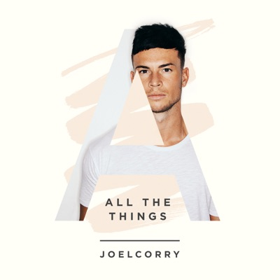 All The Things - Joel Corry mp3 download