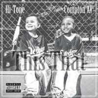 This That (feat. Compton Av) - Single - Hi-Tone mp3 download