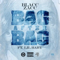 Bag After Bag (feat. Lil Baby) - Single - Blacc Zacc mp3 download