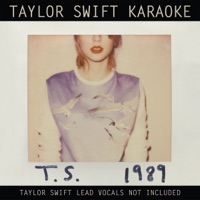 Taylor Swift Karaoke: 1989 - Taylor Swift mp3 download