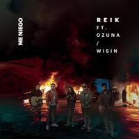Me Niego (feat. Ozuna & Wisin) Reik MP3