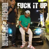 F**k It Up - Single - Blueface & Trendd mp3 download