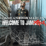 "Welcome to Jamrock - Damian ""Jr. Gong"" Marley"