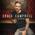 Free Download Craig Campbell See You Try Mp3
