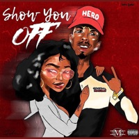 Show You Off - Single - HeroGawd mp3 download