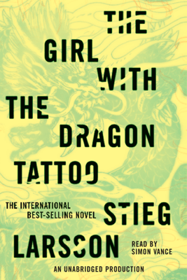 The Girl with the Dragon Tattoo (Unabridged) - Stieg Larsson