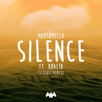Silence (feat. Khalid) [Slushii Remix] - Single - Marshmello mp3 download
