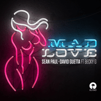 Mad Love (feat. Becky G) Sean Paul & David Guetta