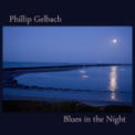 Free Download Phillip Gelbach Blues in the Night (Hammond B3 Mix) Mp3
