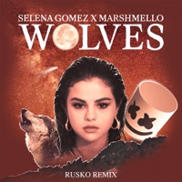 Wolves (Rusko Remix) - Single - Selena Gomez & Marshmello mp3 download
