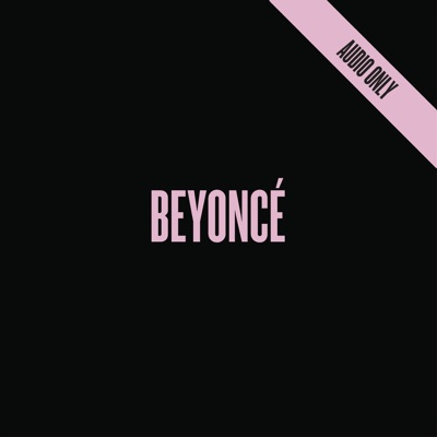 -BEYONCÉ - Beyoncé mp3 download