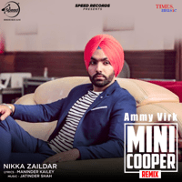 Mini Cooper (Remix) Ammy Virk MP3