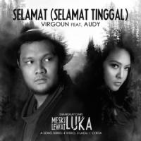 Selamat (Selamat Tinggal) [feat. Audy] - Virgoun