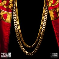 Based On a T.R.U. Story (Deluxe Version) - 2 Chainz mp3 download