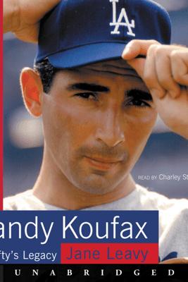 Sandy Koufax - Jane Leavy