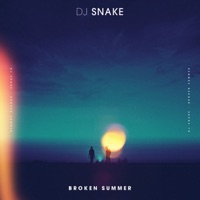 Broken Summer (feat. Max Frost) - Single - DJ Snake mp3 download