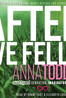 After We Fell (Unabridged) - Anna Todd