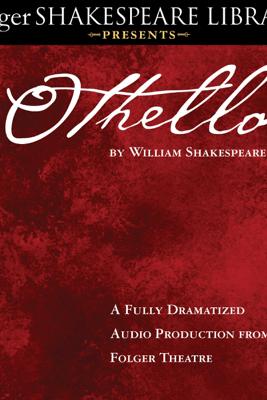 Othello (Unabridged) - William Shakespeare