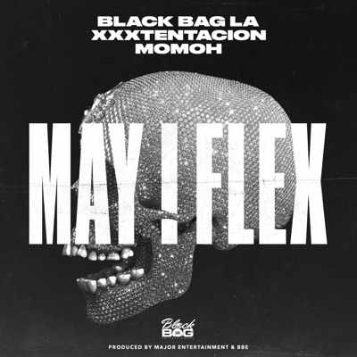 -May I Flex (feat. XXXTENTACION) - Single - BlackBagLa & Momoh mp3 download