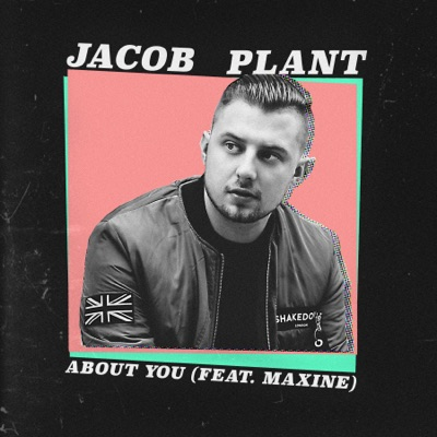 About You - Jacob Plant Feat. Maxine mp3 download