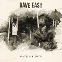 Hate Me Now - Dave East mp3 download