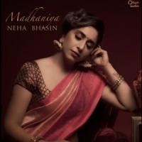 Madhaniya - Neha Bhasin