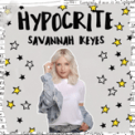 Free Download Savannah Keyes Hypocrite Mp3