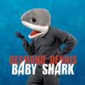 Free Download Desmond Dennis Baby Shark (R&B Version) Mp3