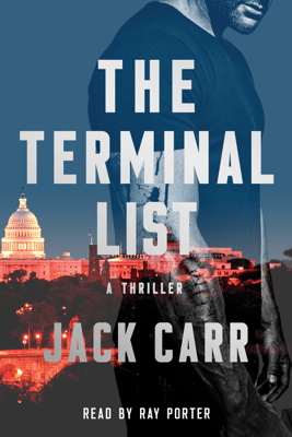 The Terminal List (Unabridged) - Jack Carr