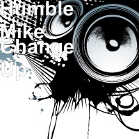 Change Up (feat. Quando Rondo) - Single - Humble Mike mp3 download
