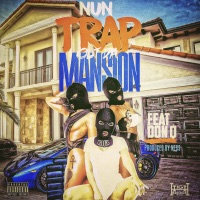 Trap out the Mansion (feat. Don Q) - Single - Nun Balla mp3 download