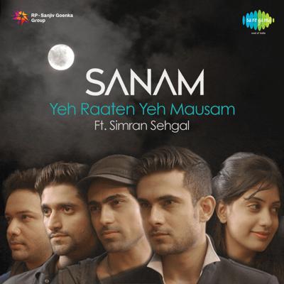Yeh Raaten Yeh Mausam (feat. Simran Sehgal) - SANAM