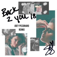 Back to You (Joey Pecoraro Remix) - Single - Selena Gomez mp3 download