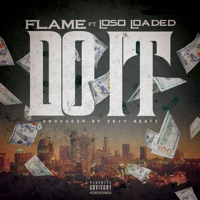 Do It (feat. Loso Loaded) - Single - Flame mp3 download