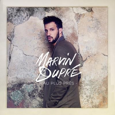Le Jour Où Tout A Changé (Au Plus Près/Version Alternative) - Marvin Dupré mp3 download
