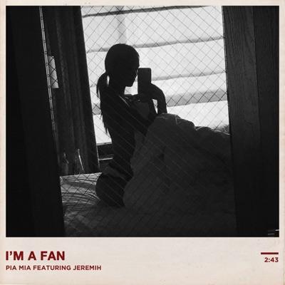 I'm A Fan - Pia MIA Feat. Jeremih mp3 download