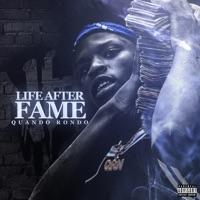 Life After Fame - Quando Rondo mp3 download
