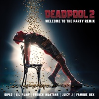 Welcome to the Party (feat. Lil Pump, Juicy J, Famous Dex & French Montana) [Remix] - Single - Diplo mp3 download