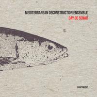 Day De Senar Mediterranean Deconstruction Ensemble MP3