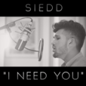 Free Download Siedd I Need You Mp3