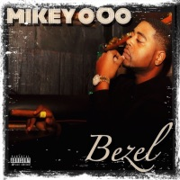 Bezel - Single - Mikey Ooo mp3 download