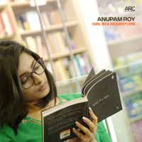Girl in a Bookstore Anupam Roy