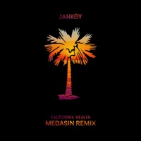 California Heaven (feat. ScHoolboy Q) [Medasin Remix] - Single - JAHKOY mp3 download
