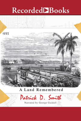 A Land Remembered - Patrick Smith