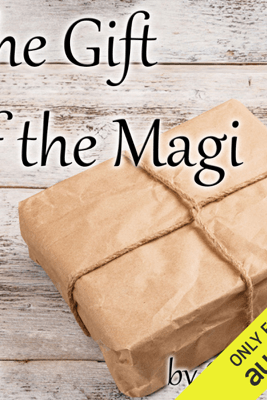 The Gift of the Magi (Unabridged) - O. Henry