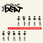 Keep the Beat: The Very Best of The English Beat - The English Beat