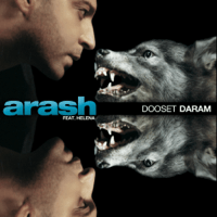 Dooset Daram (feat. Helena) [Radio Version] Arash