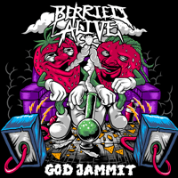 God Jammit Berried Alive song