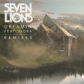 Free Download Seven Lions Dreamin' (feat. Fiora) [Last Heroes Remix] Mp3