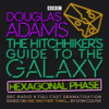 Eoin Colfer & Douglas Adams - The Hitchhiker's Guide to the Galaxy: Hexagonal Phase: And Another Thing...  artwork